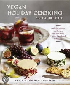 Vegan Holiday Cooking from Candle Cafe - Joy Pierson & Angel Ramos
