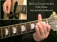 """Learn To Play Willie Nelson's """"Blue Eyes Crying in the Rain"""" - Guitar lesson by Jerry's Guitar Bar (YouTube) video lessons. This guy has same/great taste in music/artists so great to learn from since I like the songs he's teaching. More guitar lessons:  https://www.jerrysguitarbar.com/guitar-video-lessons/individual-songs/fleetwood-mac-landslide-the-dance-version/ Intro to lesson only…"""