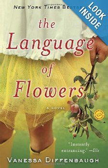 The Language of Flowers: A Novel: Vanessa Diffenbaugh: 9780345525550: Amazon.com: Books read Aug 2013 Loved it!  Overcoming layers of mistrust and self-loathing through messages found within the simple beauty and language of flowers.
