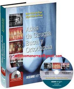 LIBROS MEDICINA: ATLAS DE CIRUGIA BUCAL Y ORTODONCIA