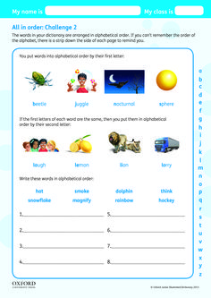 Download your free Oxford Junior Illustrated Dictionary Super Challenge worksheet. Teach children about the alphabetical order.