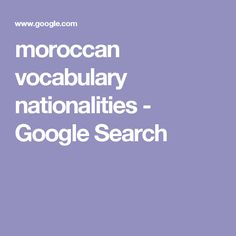 moroccan vocabulary nationalities - Google Search