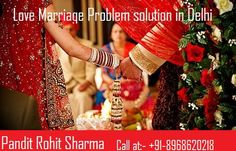 #Love #Marriage #Problem #Solution #In #Delhi +91-8968620218   If you live in Delhi and you have any kind of love problem then you might use Our help by browsing for us on internet love problems and tagalog solutions. If you also want an effective love marriage problems solution in Delhi then get in touch with our astrologer.You can also make personal contact with us, should you have any questions about our services and your problems.