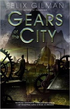 AmazonSmile: Gears of the City eBook: Felix Gilman: Books