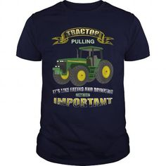 Awesome Tee Tractors - tractor pulling it's like eating and drinking... only more important T shirts