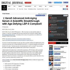 "L'dara was featured on Digital Journal in an article titled ""L'dara Advanced Anti-Aging Serum: A Scientific Breakthrough with Age-Defying LBP-5 Complex""! Click here to read this press: https://ldara.com/_RESOURCES/PDF/digitaljournal.PDF"