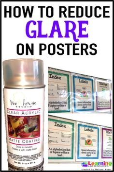 Spray laminated posters with clear matte spray paint to reduce glare on posters. Spray laminated posters with clear matte spray paint to . Classroom Hacks, 4th Grade Classroom, Classroom Posters, Classroom Design, Future Classroom, Classroom Decor, Classroom Displays, Classroom Tools, Classroom Supplies