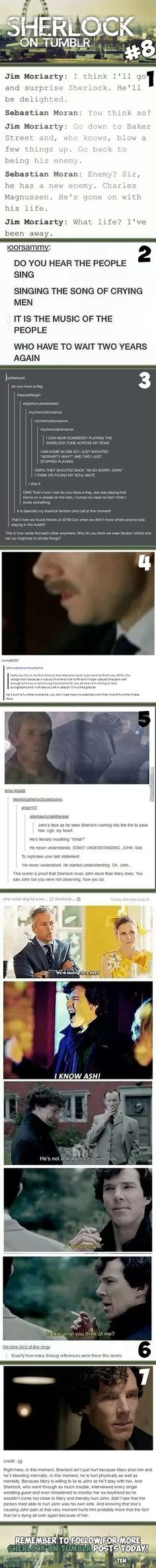 Sherlock On Tumblr #8 IM DYING DO YOU HEAR THE PEOPLE SING SINGING THE SONG OF CRYING MEN ITS IS THE MYSIC OF THE PEOPLE WHO HAVE YO WAIT TWO YEARS AGAIN