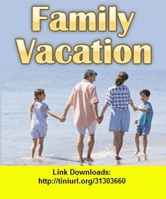 How to Budget a Family Vacation, iphone, ipad, ipod touch, itouch, itunes, appstore, torrent, downloads, rapidshare, megaupload, fileserve