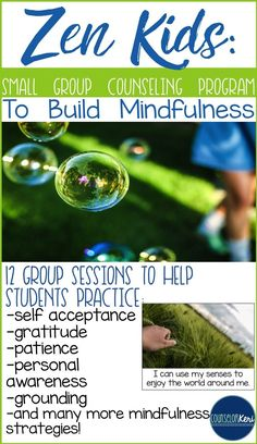 Zen Kids small group program to build mindfulness in elementary school students -Counselor Keri