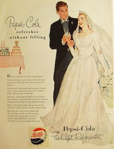 Vintage ad for Pepsi-Cola.  Totally need this ad for my husband to be's wedding gift!!!!