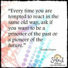 Soleil Wellness Quote ~ Deepak Chopra