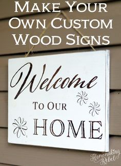 Make your own custom wood signs! This is an easy step by step tutorial on how to make your own (trust me, it's super easy to do)!