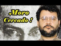 URGÊNTE  SERGIO MORO CERCADO. COMUNISTAS ACIMA DA LEI ?