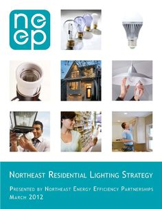 NEEP - Make Energy Efficiency Matter - 2012 Northeast Residential Lighting Workshop