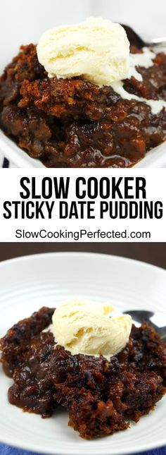 Cooker Sticky Date Pudding Sweet amp; Gooey Slow Cooker Sticky Date Pudding - Slow Cooking PerfectedSweet amp; Gooey Slow Cooker Sticky Date Pudding - Slow Cooking Perfected