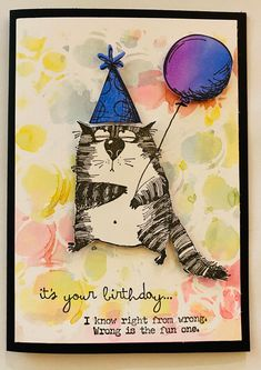 Crazy Bird, Crazy Cats, Cat Cards, Greeting Cards, It's Your Birthday, Birthday Cards, Iron On Cricut, Tim Holtz Stamps, Ranger Ink