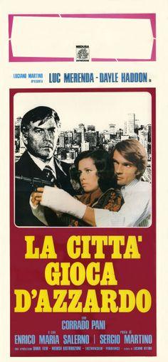 """Gambling City (1975) """"La città gioca d'azzardo"""" (original title) Stars: Luc Merenda, Dayle Haddon, Corrado Pani ~  Director: Sergio Martino"""