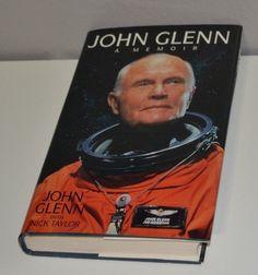 John Glenn : A Memoir by John Glenn with Nick Taylor 1999 hardcover and Pictures