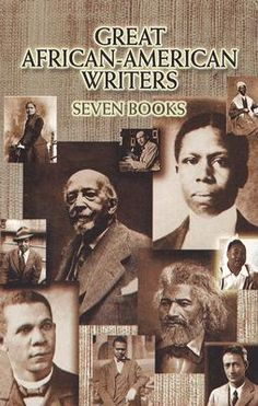 African American Authors | Great African-American Writers: Seven Books