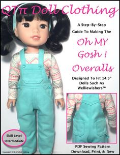 Oh My Gosh! Overalls for WellieWishers Dolls