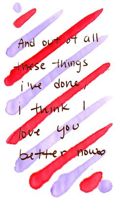This has to be my favourite Ed Sheeran song and some of my favourite lyrics . Ed Sheeran is  a lyrical genius.