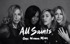 All Saints Premiere New Song 'One Woman Man'  