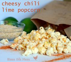 Cheesy Chili Lime Popcorn - Bless This Mess Popcorn Snacks, Gourmet Popcorn, Popcorn Recipes, Snack Recipes, Cooking Recipes, Pop Popcorn, Popcorn Store, Flavored Popcorn, Ww Recipes