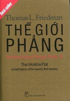 """Thế giới phẳng"""" của Thomas L. Friedman giống cái bánh mỳ nóng mới ra lò, người mua háo hức như đã từng háo hức với """"Chiếc xe Lexus và cây ô-liu"""" cũng của ông ta cách đây dăm năm. """"Phẳng"""" với ý nghĩa quá trình toàn cầu hóa kinh tế kéo theo quá trình toàn cầu hóa mọi mặt đời sống xã hội loài người trên hành tinh này đi vào """"luật chơi chung"""".   Thế Giới Phẳng - Tóm Lược Lịch Sử Thế Giới Thế Kỷ 21 (Bìa Mềm)   Tác giả: Thomas L. Friedman   Giá bìa: 150.000 ₫"""