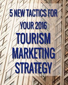 """5 New Tactics for Your 2016 Tourism Marketing Strategy: """"Thinking about your 2016 marketing plan? Here are five new tactics to help tourism marketers attract more visitors from social media. Digital Marketing Strategy, Marketing Ideas, Business Marketing, Social Media Marketing, Tourism Management, Tourism Marketing, Travel And Tourism, Traveling By Yourself, Writing"""