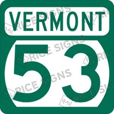 On the road again!! This time VERMONT Route 53.  Custom Route Sign Simulator for All 50 States.
