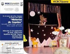 """ICBC Tijuana invita a la 8va Semana de Teatro para Niños. La función de hoy: """"Historias de Coyotes"""" una puesta en escena que nos cuenta leyendas haciendo uso de canciones hechas ex profeso donde se combina la narración con títeres y personajes en escena. La cita es HOY en el Multiforo de #ICBCTijuana a las 19hrs. ENTRADA LIBRE"""