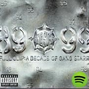 Full Clip: A Decade Of Gang Starr, an album by Gang Starr on Spotify