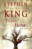 Finders Keepers - Stephen King is one of the reasons I don't write fiction. He's such an amazing writer and I could never write like that.