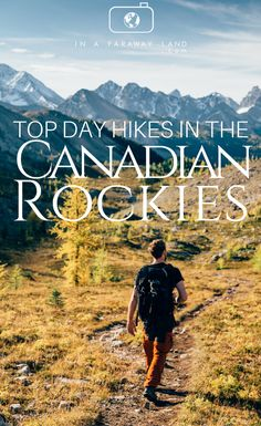The ultimate list of the most beautiful day hikes in the Canadian Rockies. #hiking #rockymountains #Canada