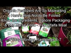 Organic Fertilizers Are So Misleading - Here's How Not to Be Fooled: FM Garden Ramblings & Tour E-7 - YouTube