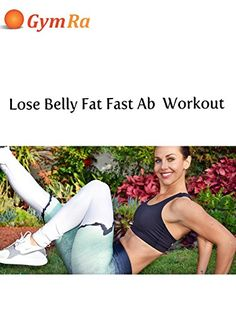 Lose Belly Fat Fast Ab Workout #abworkouts