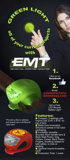 like www.facebook.com/emteasy and send your address to customercare@emteasy.com, and we'll send you a free bicycle led light.