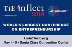 ADV: World's Largest #Entrepreneurship Conference: TiE #Inflect #2018 Register for TiE #Inflect #2018 here: http://www.tieinflect.org/?campaign=ads&source=siliconeer