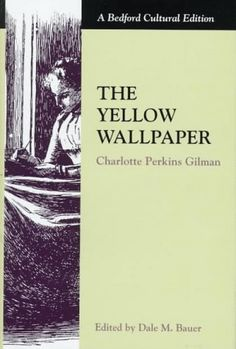 The Yellow Wallpaper: a Woman's Struggle