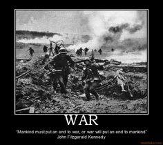 Mankind must put an end to war...