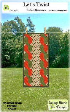 Lets Twist Table Runner By Laird, Cathey  - The Let's Twist runner can be made for any holiday just by changing the center strip fabric. It is made with the easy-to-use, multi-function Y Block Ruler by Cathey Marie Designs.