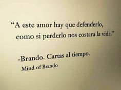 Mind of brando Love Phrases, Love Words, Book Quotes, Me Quotes, Love Post, Short Words, More Than Words, Spanish Quotes, Great Quotes