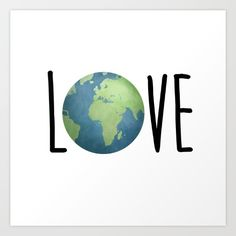 Love The Earth Art Print by avenger Save Planet Earth, Save Our Earth, Love The Earth, Save The Planet, Earth Day, Buch Design, Islamic Wall Art, We Are The World, World Peace