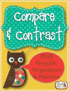 Free Compare & Contrast Graphic Organizers and Signal Word Posters from A Touch of Class Teaching on TeachersNotebook.com - (11 pages) - This download includes 3 printable posters, and 4 compare and contrast graphic organizers.