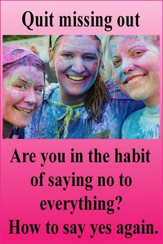 If you are in the habit of saying no all the time, it's time to get back to life. Saying no to everything is not healthy, you have to find a balance. Live a more fulfilled life when you say yes. Feeling Happy, How Are You Feeling, Inspiring Meaning, Ways To Reduce Stress, Learning To Say No, Focus On Your Goals, You Are Important, Yoga Moves