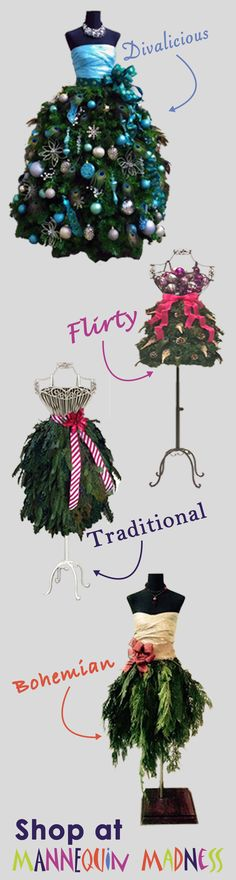 You can find lots of choices of Dress Form Christmas Trees at Mannequin Madness. Whether you want to DIY or buy one already made.