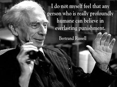 Image result for bertrand russell eternal punishment