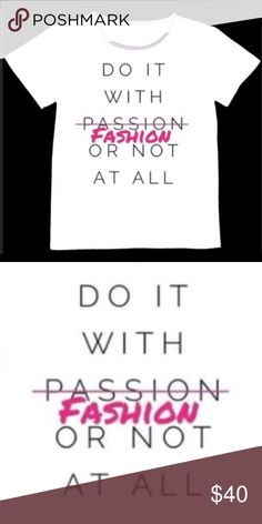 📌COMING SOON📌 DO IT WITH FASHION T- SHIRT *NWT* 📌COMING SOON📌 DO IT FASHION  T- SHIRT *NWT*💝 This shirt is a woman's medium yet will have a tag size of large as these shirts run small . ✨👉🏼Pre- orders for other sizes available . Bundle and save THINK VINTAGE ONLINE  Tops Tees - Short Sleeve