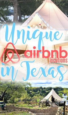 Unique AirBnBs in Texas | Traveling Texas Cheap | Texas weekend getaways | Airbnb Discount | Weekend getaways from Austin | Glamping in Texas